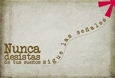 "Trans:  ""Never give up on your dreams, just follow the signs"" http://www.gorditosenlucha.com/"