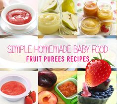 These simple homemade baby food recipes are super easy to make at home. You'll know exactly what's in the baby food you make.
