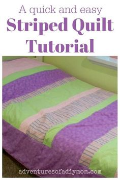 A quick and easy striped quilt tutorial perfect for a weekend project! Quilt Tutorials, Sewing Tutorials, Sewing Crafts, Sewing Projects, Sewing Ideas, Diy Projects, Striped Quilt, Easy Quilt Patterns, Twin Quilt