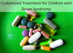 Customized Treatment for Children with Down Syndrome