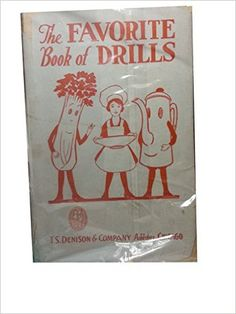 THE FAVORITE BOOK OF DRILLS. Original Drills and Marches for boys and Girls of A https://www.amazon.com/dp/B0013CJ7B2?m=A1WRMR2UE5PIS8&ref_=v_sp_detail_page