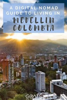 A Digital Nomad Guide To Living in Medellin, Colombia Innovative City, Slow Travel, Time Travel, Work Abroad, Best Places To Live, South America Travel, Cool Countries, Digital Nomad, Best Location