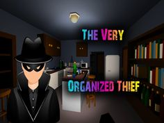 I'm Stealing Your Stuff | The Very Organized Thief