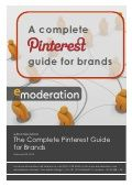 How should your brand use Pinterest for marketing? The complete guide from eModeration :-)