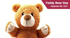 Today is... TEDDY BEAR DAY