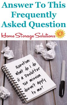 Here's the answer to one of the most common questions of participants of the Declutter 365 missions, what to do when a mission doesn't apply to their circmstances {on Home Storage Solutions 101} #Declutter365 Peaceful Home, Task To Do, Clutter Control, Organizing, Organization, Home Storage Solutions, Clutter Free Home, Finding Yourself, Make It Yourself