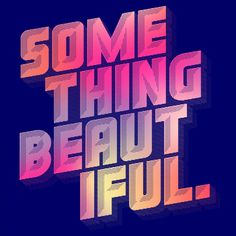 Here's hoping your week holds a lot of beautiful things.
