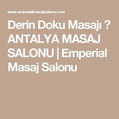Derin Doku Masajı ⋆ ANTALYA MASAJ SALONU   Emperial Masaj Salonu