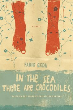In The Sea There Are Crocodiles – design by Emily Mahon. Illustration by Edel Rodriguez