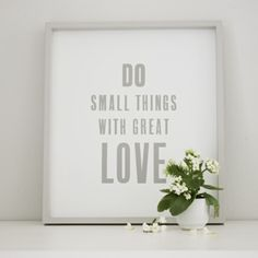 Do Small Things Framed Poster  from The White Company
