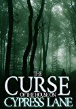 Free Kindle Book -   The Curse of The House On Cypress Lane: Black Water- Book 1