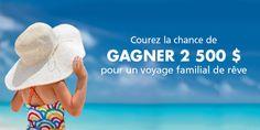 Inscrivez-vous MAINTENANT pour avoir la chance de GAGNER 2 500 $ pour des vacances de rêves en famille, de la part d'AlertesVoyage