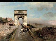 Passing through The Arch of Titus on the Via Sacra, Rome - Oswald Achenbach