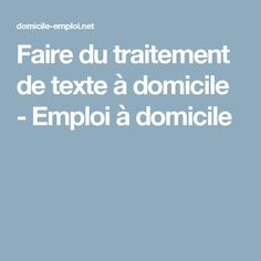 Faire du traitement de texte à domicile - Emploi à domicile Job A Domicile, Extra Money, Budgeting, Words, Blog, Business, Home Office Organization, Work At Home, Budget Organization