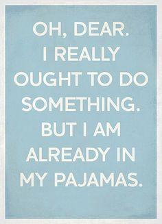 look de hoje? pijama novo!