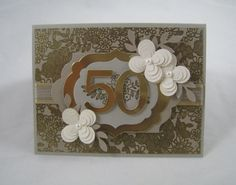 50th Anniversary Card- Stampin' Up by Miechelle Weber www.stampinu.wordpress.com