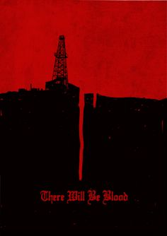 There Will Be Blood (2007) ~ Minimal Movie Poster by Ben Mcleod #amusementphile