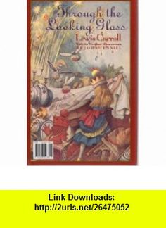 Alice in Wonderland and Through the Looking Glass (9781568523811) Lewis Carroll , ISBN-10: 1568523815  , ISBN-13: 978-1568523811 ,  , tutorials , pdf , ebook , torrent , downloads , rapidshare , filesonic , hotfile , megaupload , fileserve