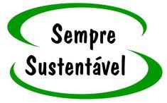 www.sempresustentavel.com.br - Projetos Ecológicos de Baixo Custo