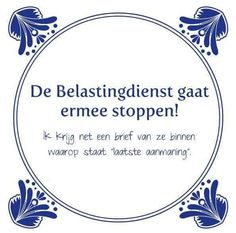 ha ha Dark Love Quotes, Dutch Quotes, One Liner, Funny Texts, Slogan, Quote Of The Day, Funny Pictures, Funny Quotes, About Me Blog