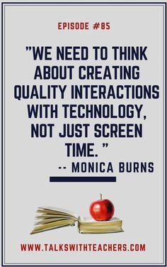 Monica Burns: Class Tech Tips (Episode #85) - Talks with Teachers