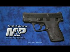 Smith & Wesson®  M&P SHIELD™     Have the Shield 40 & love, Love, LOVE it. Easily concealable (even on my 115lb frame) & fires smoothly with the M&P trigger pull that I love. Also have a full size M&P 40 & they shoot the same, although the Shield is obviously a lot lighter.