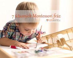 Montessori učitelia využívajú vo svojej komunikácii smerom k deťom aj určité frázy, ktoré tento prístup podpory samostatnosti a osobného rastu u detí podporujú.