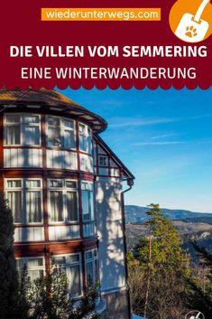 hotel outdoor Eine Villentour in den Wiener Alpen am Semmering Europe Travel Guide, Travel Destinations, Explore, World, Outdoor, Den, Nature, Travel Alone, Round Trip