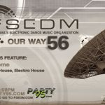 Episode #56 of #FSEDM Our Way, #EDM Radio Show of Full Sail's Electronic Dance Music Organization! #Electro #Progressive #HouseMusic #Orlando #Music