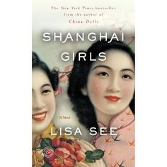New York Times Bestseller  In 1937 Shanghai—the Paris of Asia—twenty-one-year-old Pearl Chin and her younger sister, May, are having the time of their lives. Both are beautiful, modern, and carefree—until the day their father tells them that he has gambled away their wealth. To repay his debts, he must sell the girls as wives to suitors who have traveled from Los Angeles to find Chinese brides...