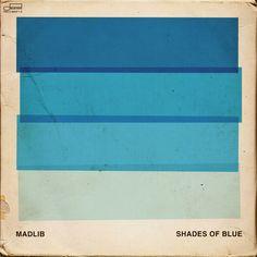 Madlib — Shades of Blue #music #album #design (via http://mmth.us/simplify)