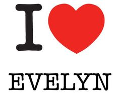 I Heart Evelyn #love #heart