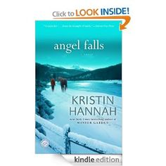 Angel Falls: A Novel by Kristin Hannah