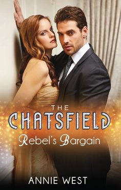 Buy Rebel's Bargain (The Chatsfield, Book by Annie West and Read this Book on Kobo's Free Apps. Discover Kobo's Vast Collection of Ebooks and Audiobooks Today - Over 4 Million Titles! Fiction Books, Happily Ever After, Book Series, Erotica, Annie, Rebel, My Books, Audiobooks, This Book