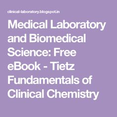 Medical laboratory and biomedical science free ebook tietz medical laboratory and biomedical science free ebook tietz fundamentals of clinical chemistry fandeluxe Gallery