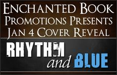 Fangirl Moments And My Two Cents: Rhythm and Blue by D.P. Denman Cover Reveal