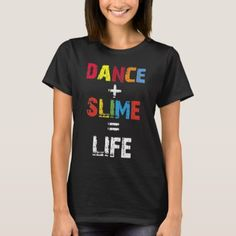 00090b038 Dance Slime Life Dancer Gift Slime Queen Gift T-Shirt Halloween Festival,  Halloween Boo