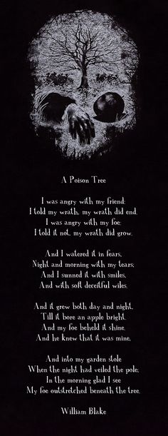 A Poison Tree by William Blake is by far one of my favorite pieces of work by him. This piece of poetry by William Blake has inspired me to become a magnificent writer. Beautiful Poetry, Beautiful Words, Poems About Life, Poems About Anxiety, Dark Quotes, Poems Dark, Ex Machina, Poem Quotes, Shadow Quotes