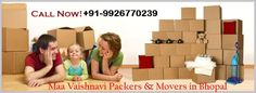 Maa Vaishnavi Packers & Movers - MVL Group Professional Packers and Movers in Bhopal.  Contact Us +91-9926770239, +91-9826886474