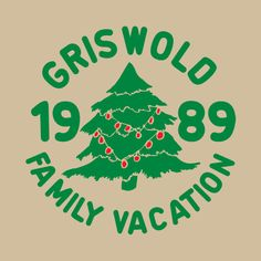 GRISWOLD CHRISTMAS VACATION 1989 T-SHIRT I want this for my Daddy!  Haha