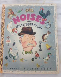 """vintage Little Golden Book Noises and Mr. Flibberty-Jib LGB hardback 1947  """"A"""" edition by MotherMuse on Etsy"""