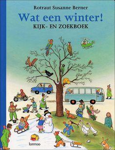 Rotraut Susanne Berner - Wat een winter! Je blijft zoeken....