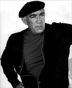 Anthony Quinn (April 21, 1915-June 3, 2001) Actor, Writer, Film Director, Painter