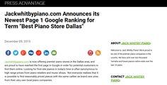 https://www.pressadvantage.com/story/6162-jackwhitbypiano-com-announces-its-newest-page-1-google-ranking-for-term-best-piano-store-dallas