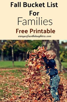 Fall family bucket list with free printable. Make the most of fall with these amazing and fun family activities. Make applesauce, play in a leaf pile....