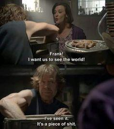 Shameless. Frank the prophet