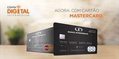 Cartões da Conta Digital do Intermedium estão disponíveis nas versões Standard (normal), Platinum e Black da MasterCard (imagem: divulgação).