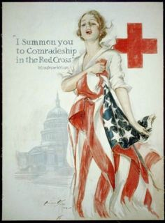 """""""I summon you to comradeship in the Red Cross ~ Woodrow Wilson"""" ~ WWI Red Cross recruitment poster, ca. Illustrated by Harrison Fisher. Vintage Nurse, Vintage Ads, Vintage Posters, Vintage Images, Vintage Photographs, Retro Posters, Vintage Artwork, Vintage Magazines, Vintage Stuff"""