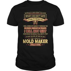 MOLD MAKER T-Shirts, Hoodies. BUY IT NOW ==► https://www.sunfrog.com/LifeStyle/MOLD-MAKER-145197845-Black-Guys.html?id=41382