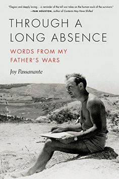 Through a Long Absence: Words from My Father's Wars (21st... https://www.amazon.com/dp/0814254241/ref=cm_sw_r_pi_dp_x_1mm8zbG4QYTK7